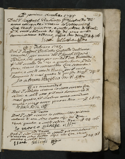 Receipts nos. 559-563 : no. 559, 1 December 1785, Isach Abboasi acknowledges receiving his salary from Raffael Pichiotto, first gastald of the year ; no. 560, 7 February 1785, Abram Pacifico acknowledges receiving his four months honorarium from Raffael Pichiotto, gastald for the year, through the hands of Isach Vita Todesco ; no. 561, 27 March 1785, Isach Norzi acknowledges receiving his four months honorarium from the above ; no. 562, same date, Marco Genese acknowledges receiving his salary from the above ; no. 563, same date, Isach Abboasi acknowledges receiving his salary from the above