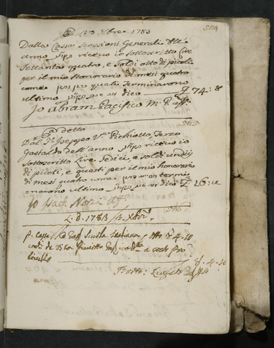 Receipts nos. 524-526 : no. 524, 23 October 173, Abram Pacifico acknowledges receiving his honorarium of four months from the cashier Scossioni [?] ; no. 525, same date, Isach Norzi acknowledges receiving his honorarium for four months from the third gastald of the year, Joseppo (?) Pichiotto ; no. 526, 3 December 1783, Bortolo Lugiato acknowledges reimbursement from the cashier/gastald of the scuola italiana