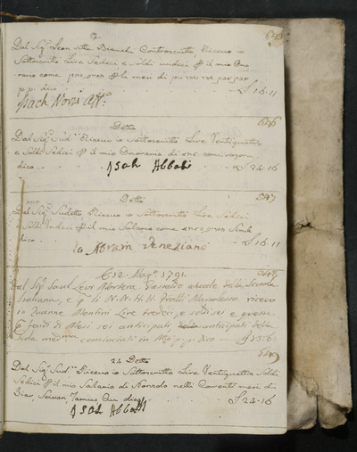 Receipts nos. 645-649 : no. 645, same date (1 December 1790?), Isach Norzi acknowledges receiving his honorarium from Leon vitta Bianchi ; no. 646, same date, Isah Abboasi acknowledges receiving his honorarium from the above ; no. 647, same date, Abram Veneziano acknowledges receiving his honorarium from the above ; no. 648, probably 12 May 1791, Zuanne Montini acknowledges receiving reimbursement from Saul Levi Montera (?), present gastald of the scuola italiana for the Manolesso brothers ; no. 649, 24 [May 1791], Isah Abbati acknowledges receiving his salary from the above