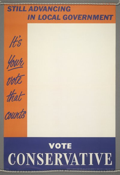Still advancing in local government. It's your vote that counts. [Bulk of poster is blank awaiting further caption.]