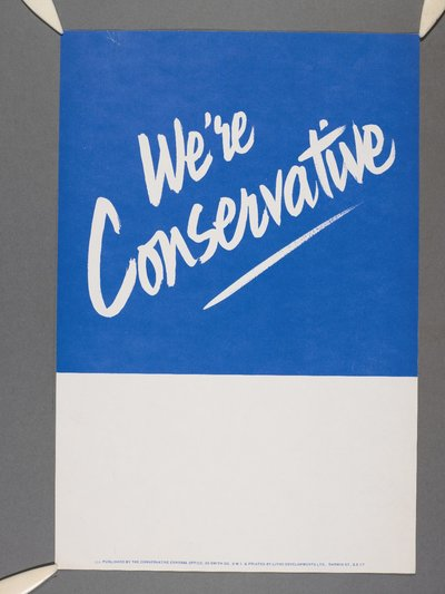 We're Conservative. [Bottom half of poster is left blank for additional text]