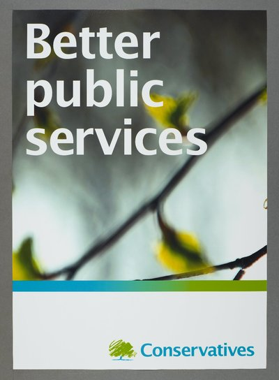 Better public services. Conservatives [see also Poster 2007-01 for a variant on the same poster]