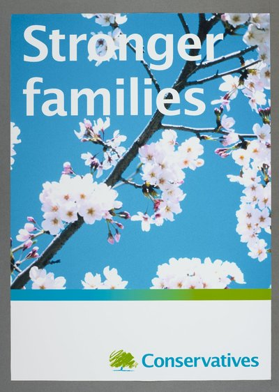 Stronger families. Conservatives [see also Poster 2007-02 for a variant on the same poster]