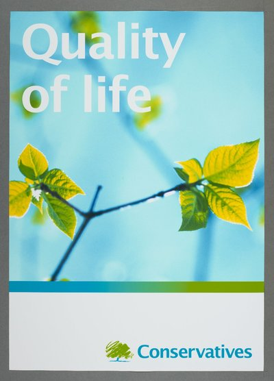 Quality of life. Conservatives [see also Poster 2007-07 for a variant on the same poster]