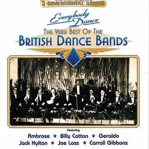 Everybody Dance: The Very Best Of The British Dance Bands