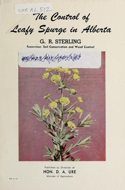 The control of leafy spurge in Alberta /
