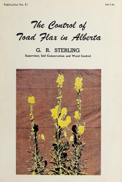 The control of toad flax in Alberta /