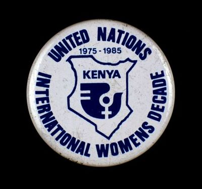 Button. 'United Nations International Womens Decade'