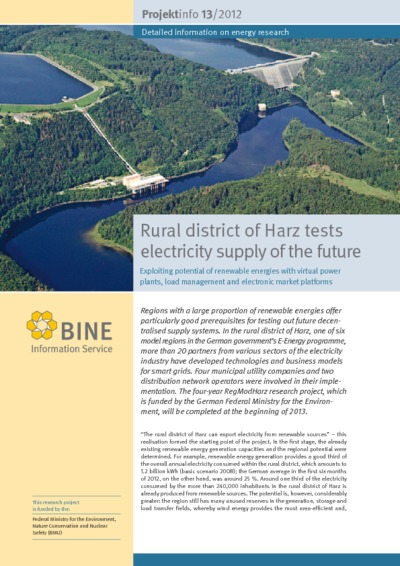 Rural district of Harz tests electricity supply of the future. Exploiting potential of renewable energies with virtual power plants, load management and electronic market platforms.