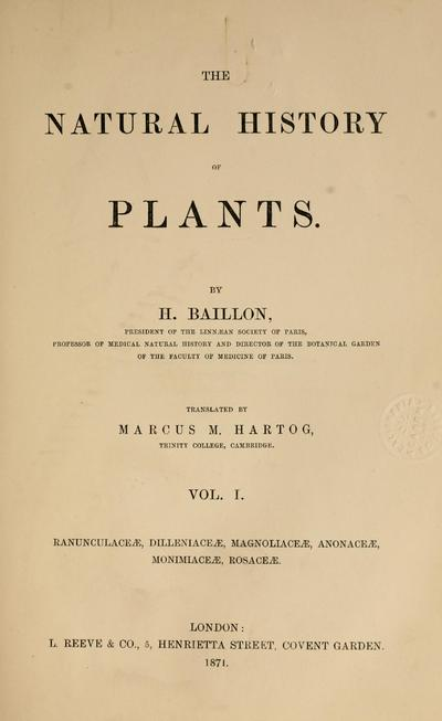 The natural history of plants. By H. Baillon. Tr. by Marcus M. Hartog.