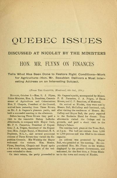 Quebec issues discussed at Nicolet by the ministers : Hon. Mr. Flynn on finances tells what has been done to restore right conditions : work of agriculture ; Hon. Mr. Beaubien delivers a most interesting address on an interesting subject.