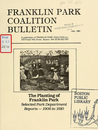 The planting of Franklin park: selected park department reports - 1906 to 1910.