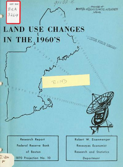 Land use changes in the 1960's.