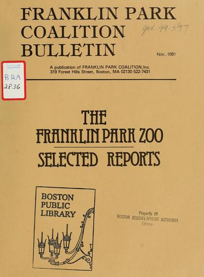 The Franklin park zoo: selected reports.