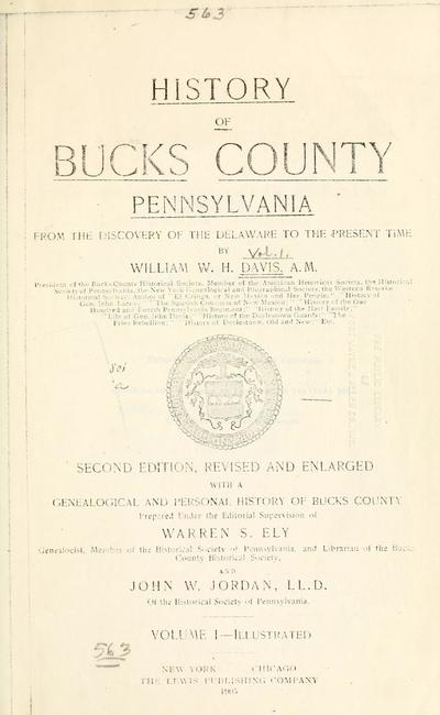 History of Bucks county, Pennsylvania, from the discovery of the Delaware to the present time / by William W. H. Davis.