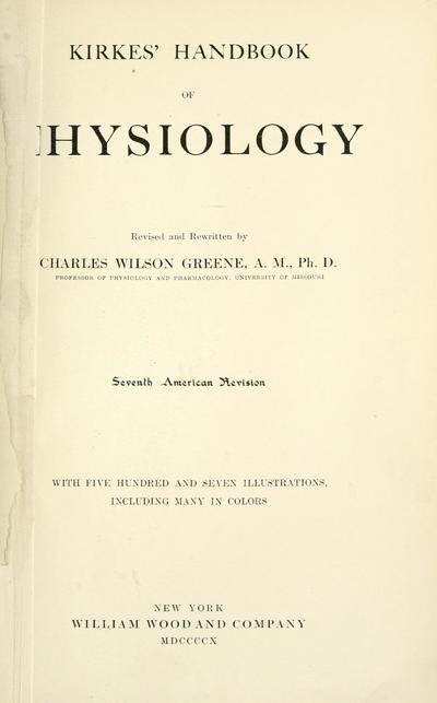 Kirkes' Handbook of physiology / revised and rewritten by Charles Wilson Greene.