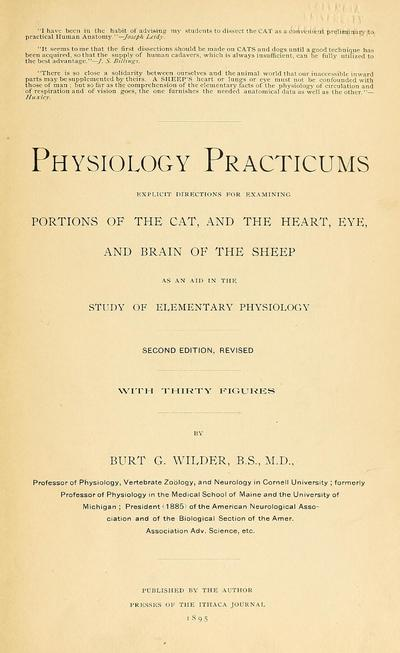 Physiology practicums; explicit directions for examing portions of the cat, and the heart, eye, and brain of the sheep as an aid in the study of elementary physiology.