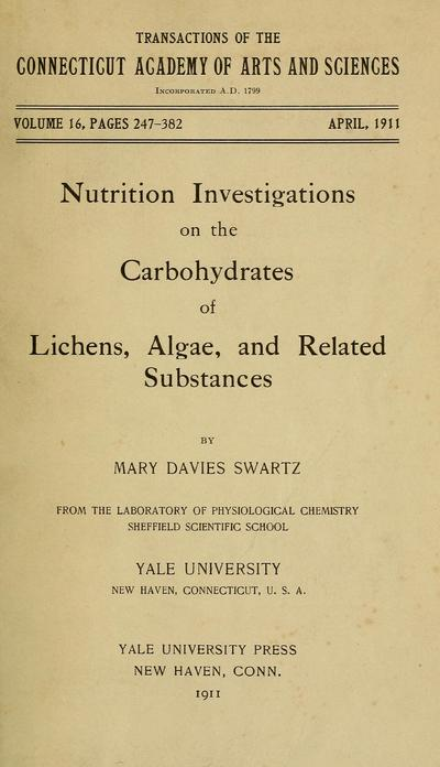 Nutrition investigations on the carbohydrates of lichens, algae, and related substances, by Mary Davies Swartz.