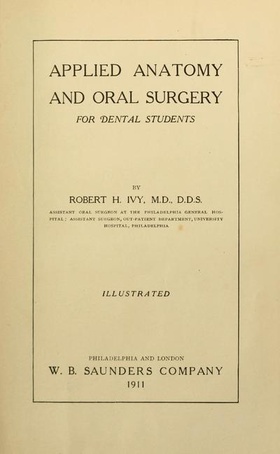 Applied anatomy and oral surgery for dental students.