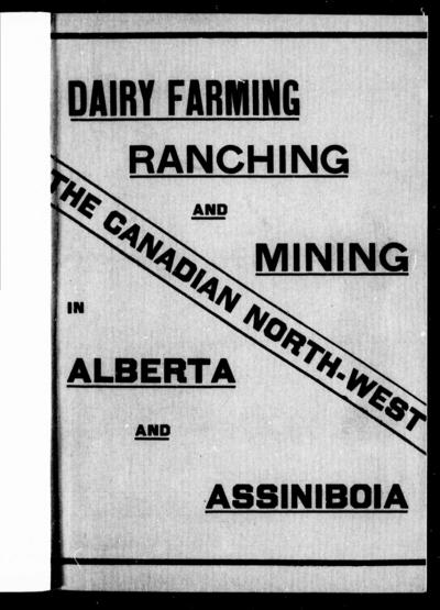 Dairy farming, ranching and mining in Alberta and Assiniboia