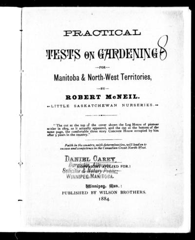 Practical tests on gardening for Manitoba & North-West Territories by Robert McNeil.