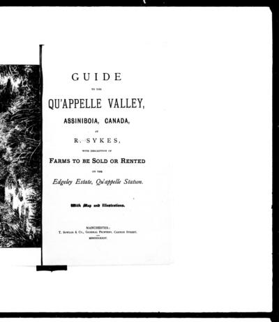 Guide to the Qu'Appelle valley, Assiniboia, Canada by R. Sykes.