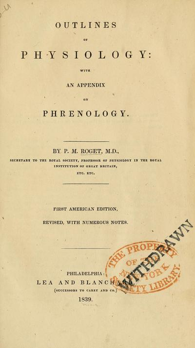 Outlines of physiology: with an appendix on phrenology. By P. M. Roget ...