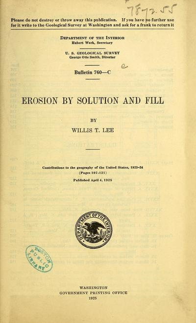 Erosion by solution and fill / by Willis T. Lee.