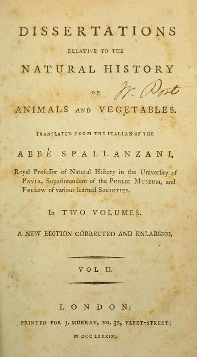 Dissertations relative to the natural history of animals and vegetables / Translated from the Italian of the Abbe Spallanzani...