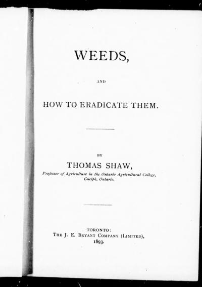 Weeds, and how to eradicate them by Thomas Shaw.