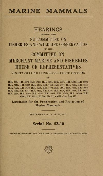 Marine mammals. Hearings, Ninety-second Congress--first session ...