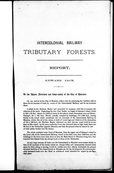 Intercolonial Railway tributary forests -report Edward Jack.