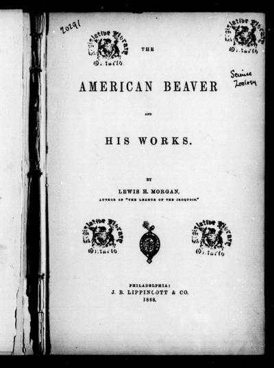 The American beaver and his works by Lewis H. Morgan.