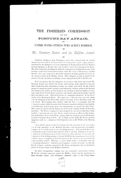 The Fisheries Commission and the Fortune Bay affair United States citizens turn Queen's evidence : Mr. Secretary Evarts and the Halifax award / [W.F. Whitcher].