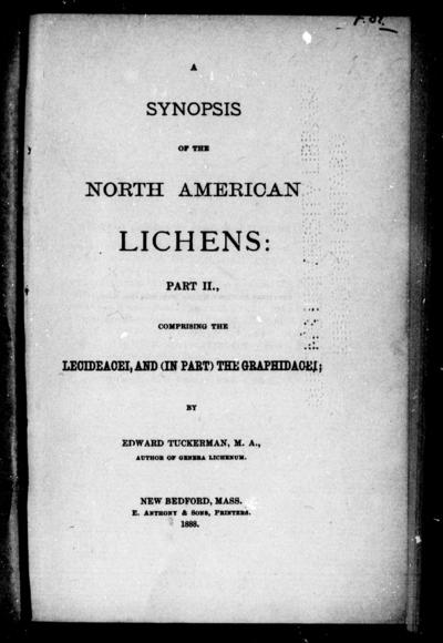 A synopsis of North American lichens Part II, comprising the lecideacei, and (in part) the graphidacei / by Edward Tuckerman.