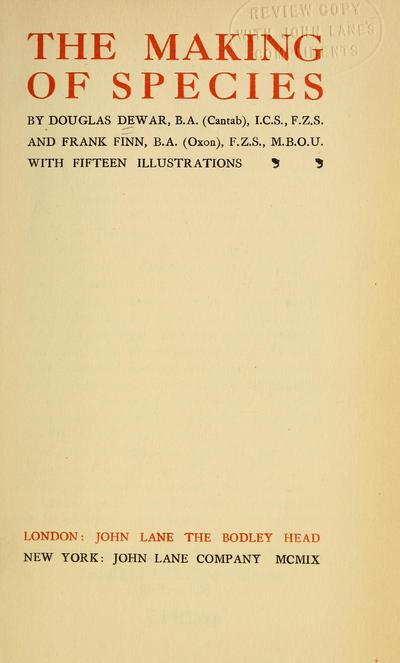 The making of species, by Douglas Dewar and Frank Finn.