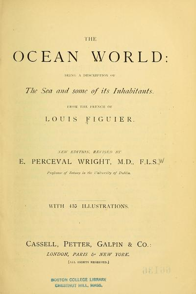 The ocean world: being a description of the sea and some of its inhabitants.