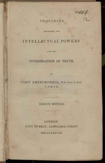 Inquiries concerning the intellectual powers and the investigation of truth.
