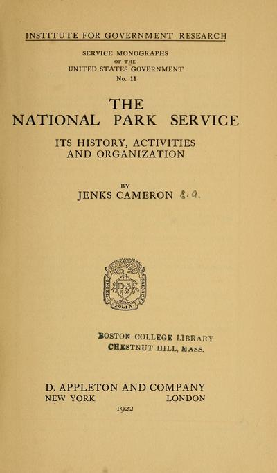 The National park service; its history, activities, and organization,