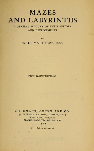 Mazes and labyrinths; a general account of their history and developments,