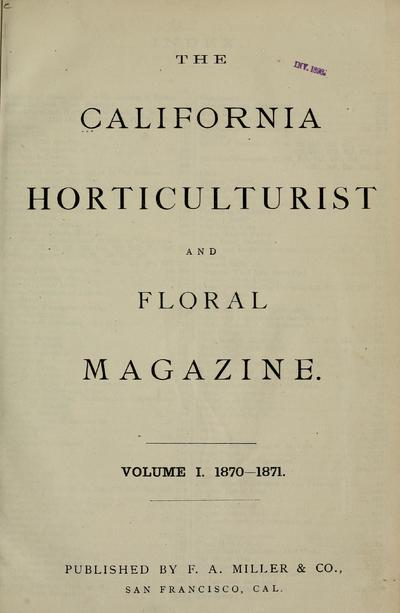 The California horticulturist and floral magazine.