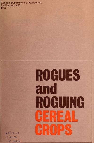 ROGUES AND ROGUING CEREAL CROPS.