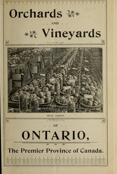 Orchards and vineyards of Ontario, the premier province of Canada.
