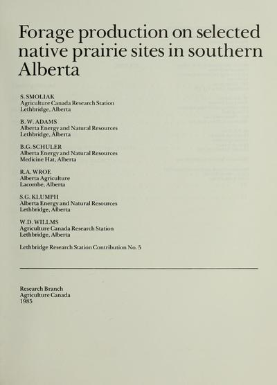 Forage production on selected native prairie sites in Southern Alberta /