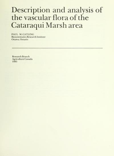 Description and analysis of the vascular flora of the Cataraqui Marsh area /