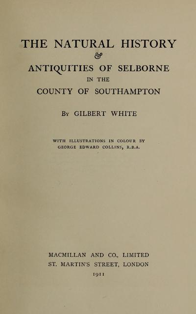 The natural history and antiquities of Selborne in the county of Southhampton /