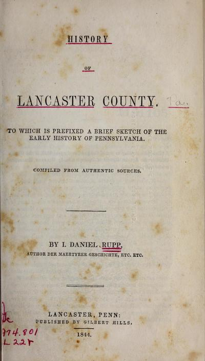 History of Lancaster County : to which is prefixed a brief sketch of the early history of Pennsylvania /