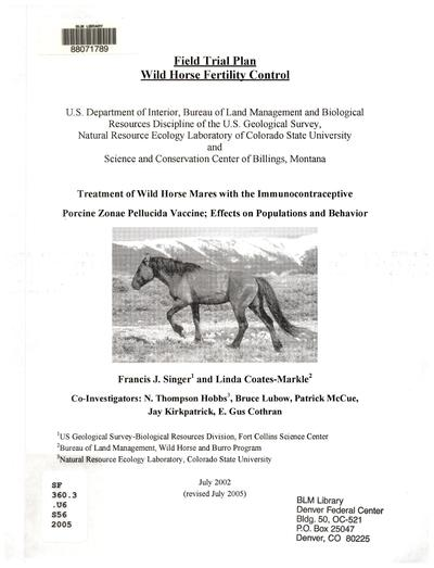 Field trail plan: wild horse fertility control